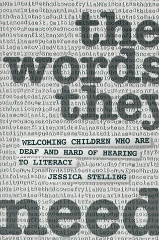 9780912752440: The Words They Need: Welcoming Children Who Are Deaf and Hard of Hearing to Literacy