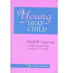 The Young Deaf Child: David Luterman, Ellen