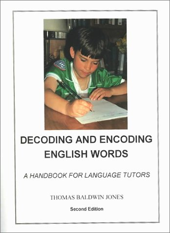 9780912752587: Decoding and Encoding English Words: A Handbook for Language Tutors