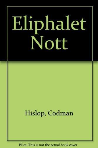 9780912756004: Eliphalet Nott: Codman Hislop