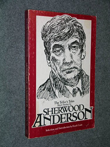The Teller's Tales (SIGNATURE SERIES (UNION COLLEGE)): Sherwood Anderson