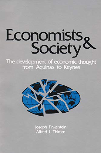 9780912756110: Economists and Society: The Development of Economic Thought from Aquinas to Keynes