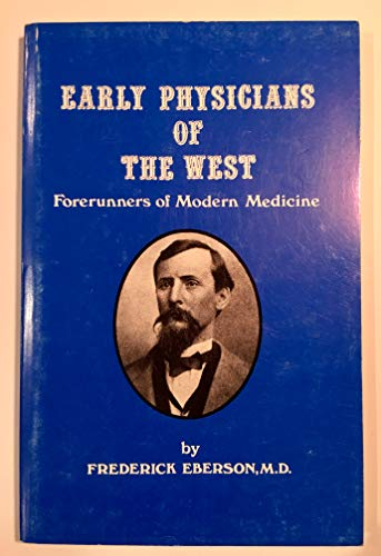 Early Physicians of the West