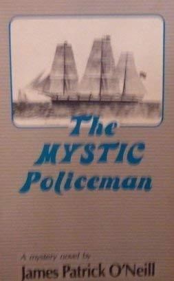 9780912761084: The Mystic Policeman