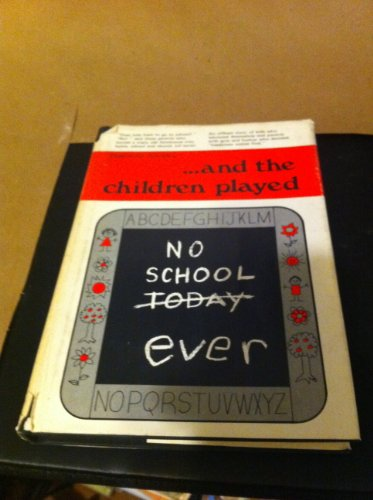 9780912766164: ... and the children played [Hardcover] by Joudry, Patricia