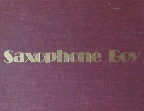 9780912766980: Saxophone Boy