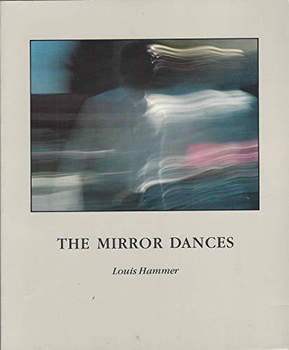 The Mirror Dances: Hammer, Louis