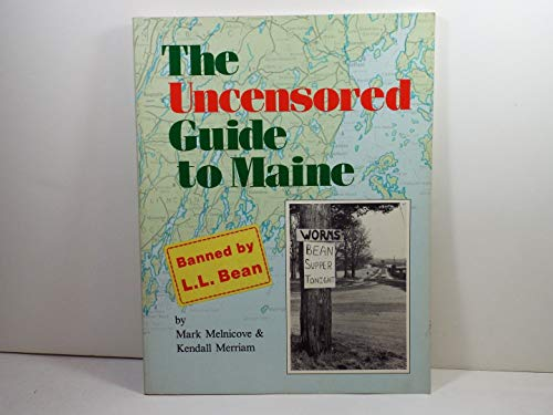 9780912769028: The uncensored guide to Maine