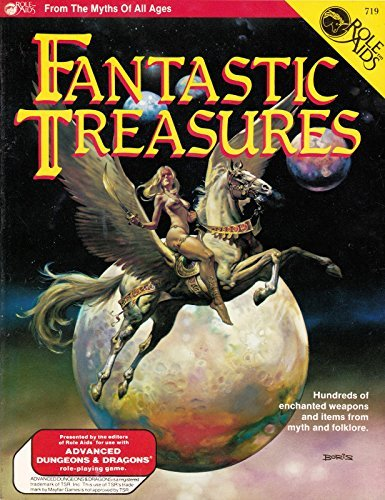 9780912771205: Fantastic Treasures: Hundreds of Enchanted Weapons and Items From Myth & Folklore (Role Aids #719, Myths of All Ages)