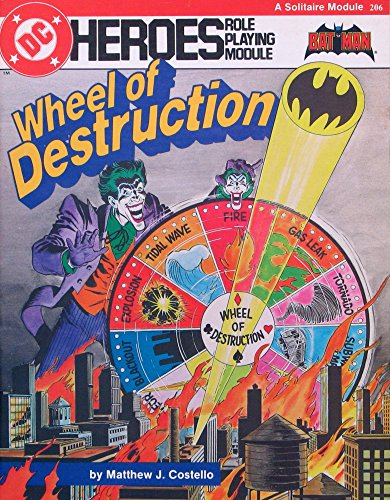 Wheel of Destruction (DC Heroes RPG) (9780912771403) by Matthew J. Costello