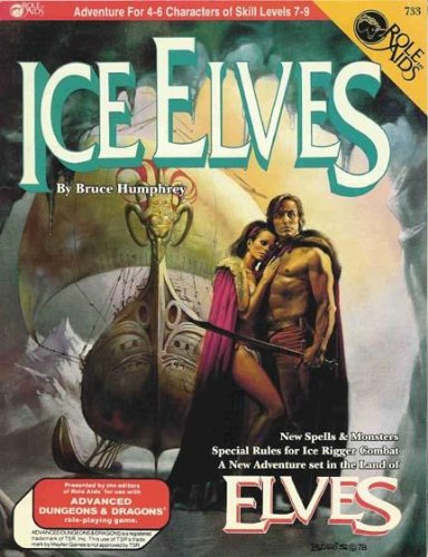 9780912771557: Ice Elves (Role Aids for Advanced Dungeons & Dragons) [Paperback] by Bruce Hu...