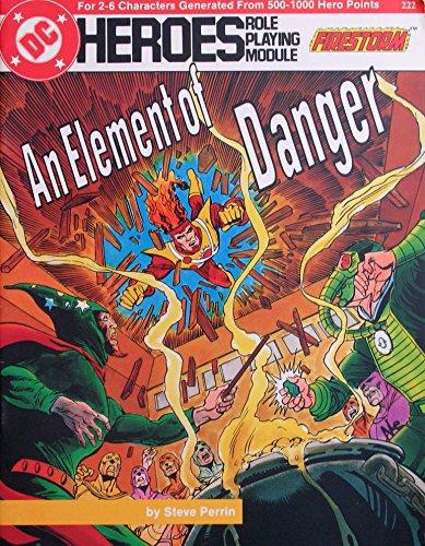 9780912771687: An Element of Danger (DC Heroes RPG)