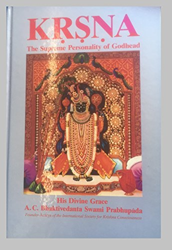 9780912776606: Kṛṣṇa: The supreme personality of Godhead : a summary study of Śrīla Vyāsadeva's Śrīmad-Bhāgavatam, tenth canto