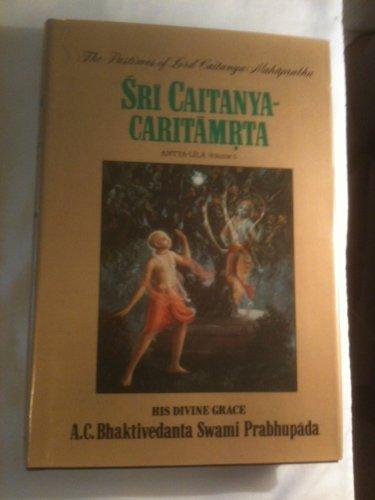 9780912776774: Sri Caitanya Caritamrita: Antya Lila, v.5