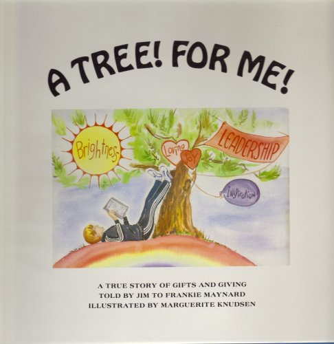 9780912783079: A Tree! for Me: A True Story of Gifts and Giving (Jimmy Series)