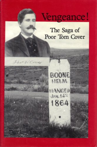 9780912783123: Vengeance: The Saga of Poor Tom Cover (Montana and the West V 6)