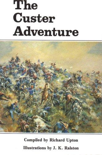 9780912783192: The Custer Adventure