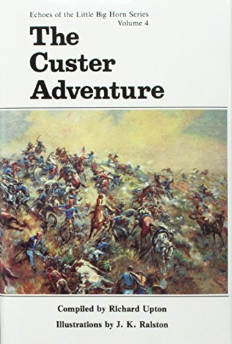 9780912783208: Custer Adventure (Echoes of the Little Big Horn Series V 4)