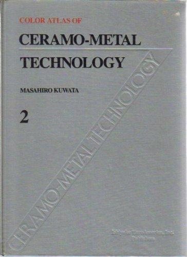 9780912791135: Color Atlas of Ceramo-Metal Technology Vol. 2