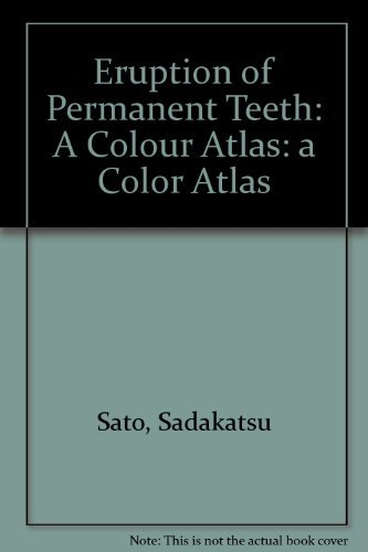 9780912791449: Eruption of Permanent Teeth: A Color Atlas