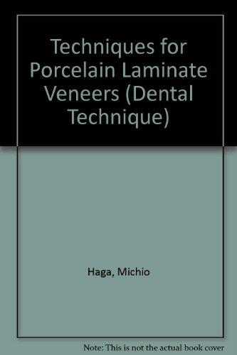 9780912791913: Techniques for Porcelain Laminate Veneers (Dental Technique)