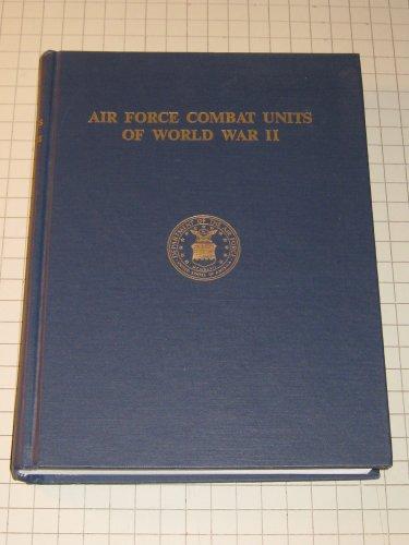 9780912799025: Air Force Combat Units of World War II