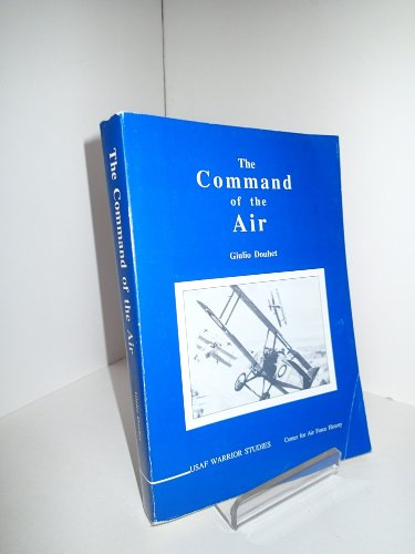 9780912799100: The Command of the Air (USAF Warrior Studies)