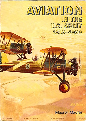9780912799407: Aviation in the U.S. Army, 1919-1939 (General histories)