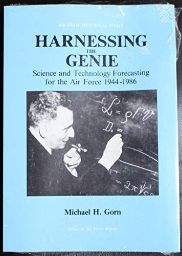 Harnessing the Genie: Science and Technology Forecasting for the Air Force, 1944-1986