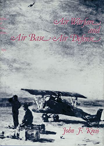 Air Warfare and Air Base Air Defense, 1914-1973 (Special Studies)