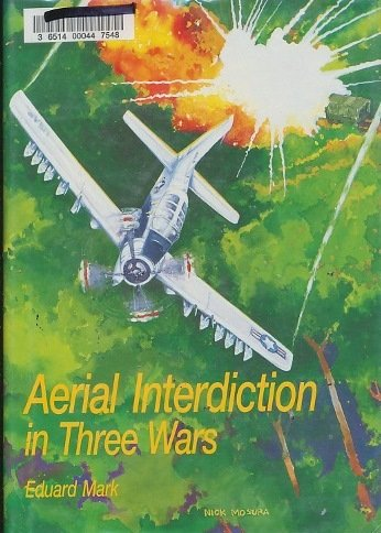 9780912799742: Aerial Interdiction: Air Power and the Land Battle in Three American Wars (Special Studies)