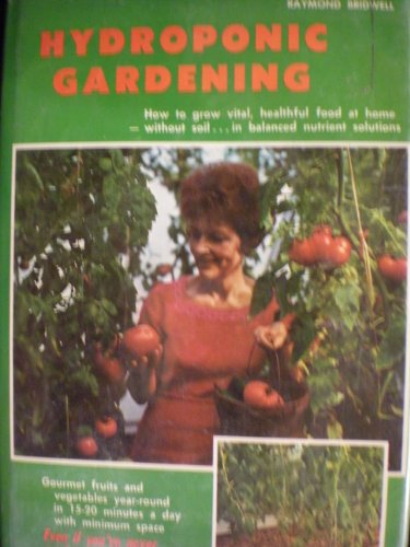 9780912800004: Hydroponic gardening;: The