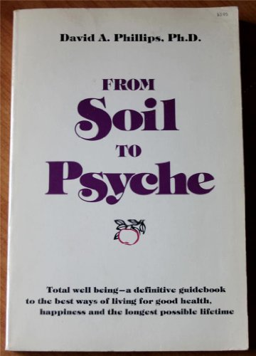 9780912800424: From Soil to Psyche