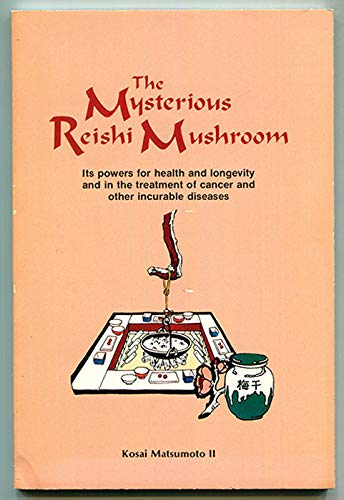 Mysterious Reishi Mushroom (Lifeline book): Matsumoto, Kosai