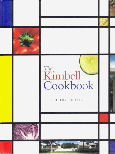 The Kimbell cookbook: Shelby Schafer