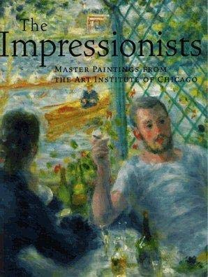 9780912804460: The Impressionists: Master Paintings from the Art Institute of Chicago
