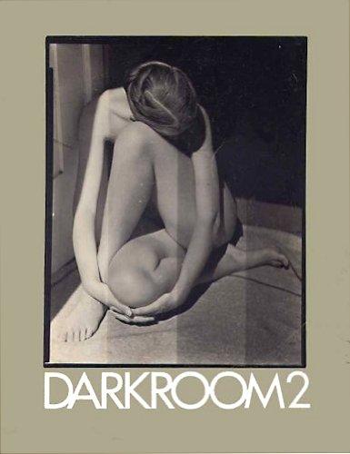 Darkroom 2 : Judy Dater, Frank Gohlke,: Kelly, Jain (editor)