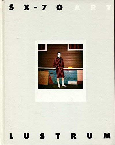 SX-70 art.: Lustrum Press [Hrsg.]