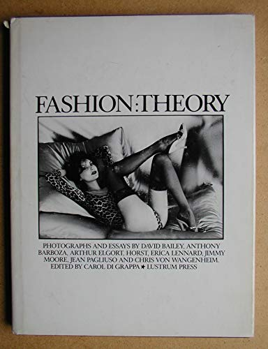 Fashion: Theory: Photographs and Essays: Digrappa, Carol