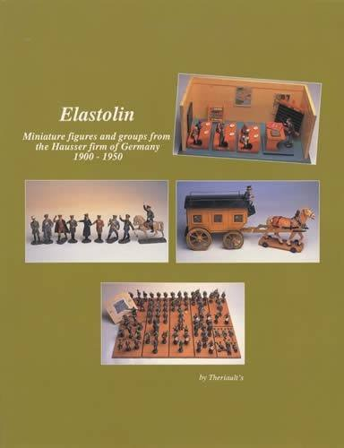 Elastolin: Miniature figures and groups from the Hausser firm of Germany 1900 - 1950: Theriault's