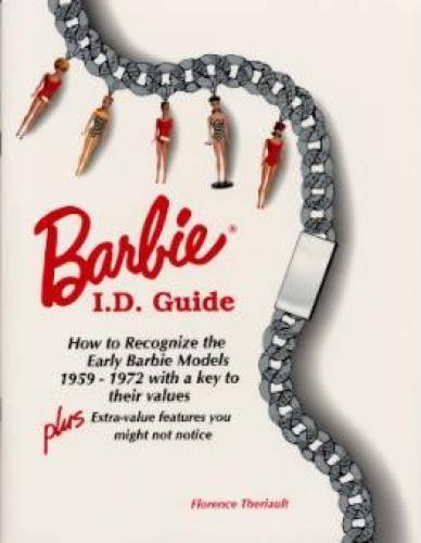 9780912823355: BARBIE I. D. GUIDE: HOW TO RECOGNIZE THE EARLY BARBIE MODELS 1959-1972
