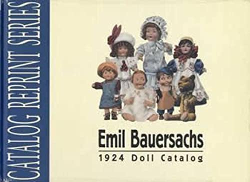 Emil Bauersachs 1924 Doll Catalog: Theriault, Florence; Preface