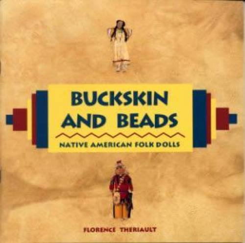Buckskin and Beads : Native American Folk Dolls