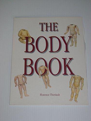 9780912823874: The Body Book