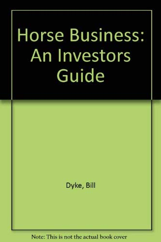 9780912830223: The Horse Business: An Investors Guide