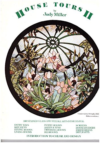 9780912833040: House Tours II: 100 Stained Glass and Needle Arts Designs (Introduction to color and design)