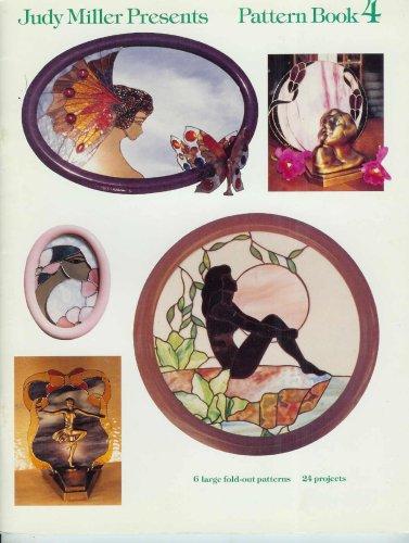 Judy Miller Presents : Pattern Book 4: Judy Miller