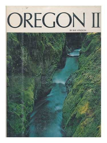 Oregon II: Atkeson, Ray