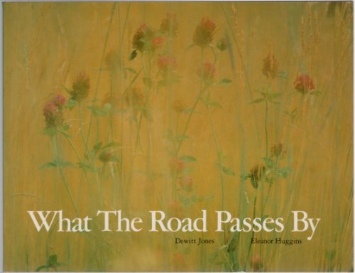 9780912856438: What the Road Passes by