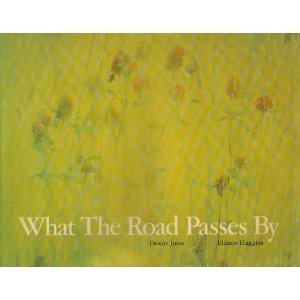 9780912856476: What the Road Passes by